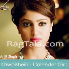 Khwaishein - Mp3 + VIDEO karaoke - Arijit Singh - Calendar Girls
