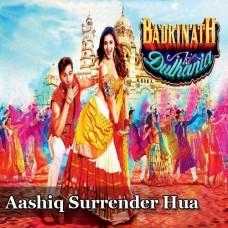 Aashiq Surrender Hua - Karaoke Mp3 - Amaal Malik - Shreya Goshal - Badrinath Ki Dulhania
