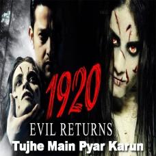 Tujhe Main Pyar Karun - Mp3 + VIDEO Karaoke - Kailash Kher - 1920