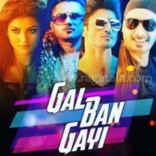 Gal ban gayi - Karaoke Mp3 - Sukhbir Singh